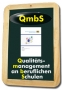 Qualitätsmanagement (QmbS)